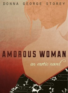 """Amorous Woman is well written—especially the vibrant, vivid sexual acts—and you get the feeling that this would make a great film (If nothing else, there would be some hilarious scenes)."" (Iro Books)"
