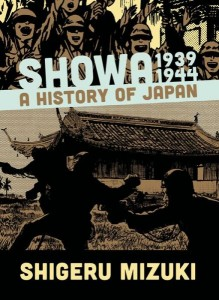 """Showa is an enjoyable book to read, and this volume in particular will appeal to those interested in World War II and comprehensible narratives of the political and military intrigue of the time."" (Drawn and Quarterly)"